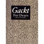 [Gackt] Gackt For Dears -Feter nos retrouvailles- (Раритет!)